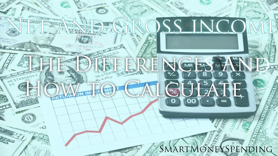 Net And Gross income and how to calculate it