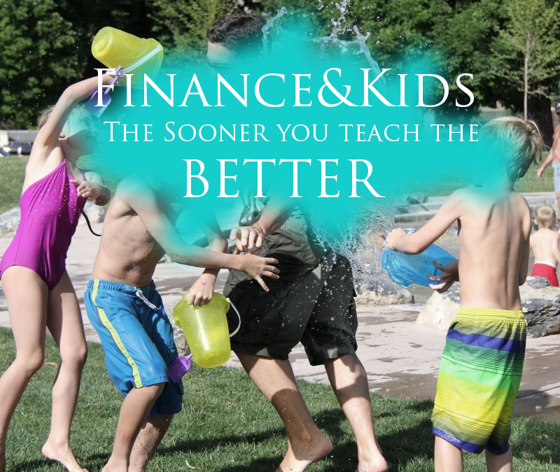 The Sooner you teach the kids personal finance the better